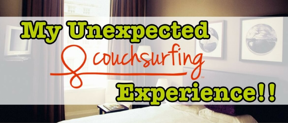 Unexpected Couchsurfing Experience