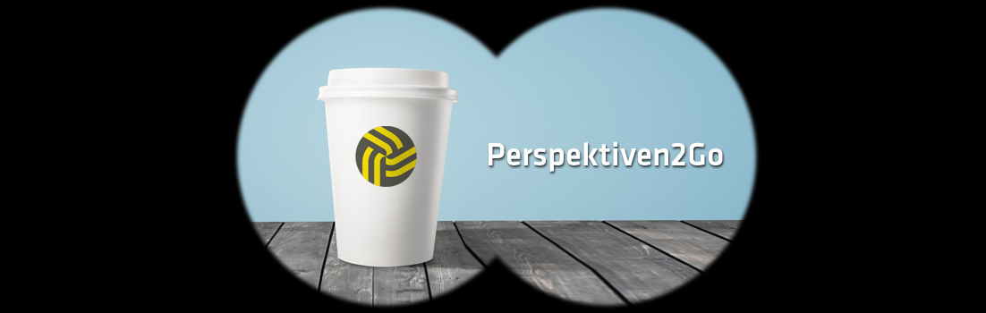 Perspektiven2Go – Meine Hingucker Der Woche | KW 22