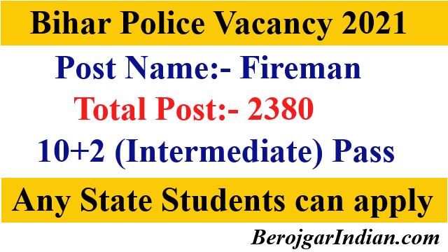 CSBC Bihar Police Fireman Recruitment Online Form 2021 Vacancy Details