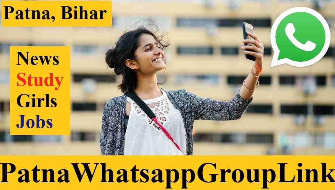 Patna Whatsapp Group Link Join Best Latest Bihar News Study Girls Jobs Telegram Group Links 2021