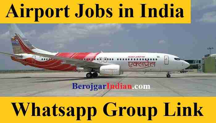 Airport Jobs in India Whatsapp Telegram Link 2021 Join Airport Jobs for Freshers 10th 12th Pass