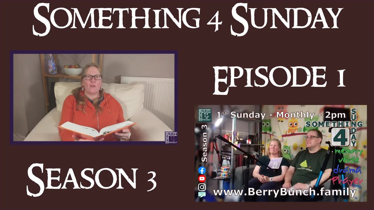 Something 4 Sunday, Series 3, Episode 1, Resolutions, Change and Psalm 25