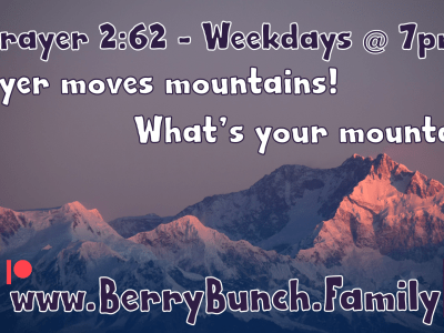 Prayer 2:62, What's your mountain?
