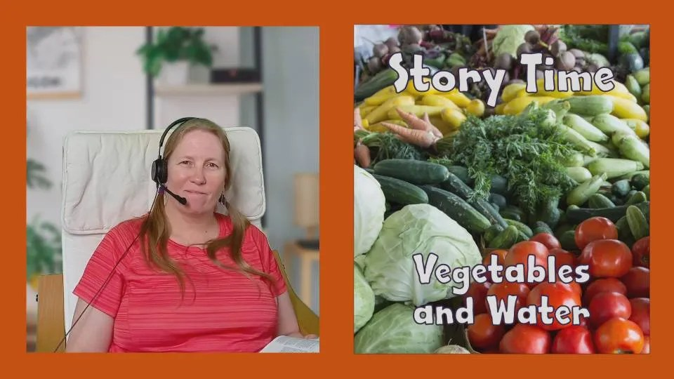 Story Time with Dave the Dog, Vegetables and Water