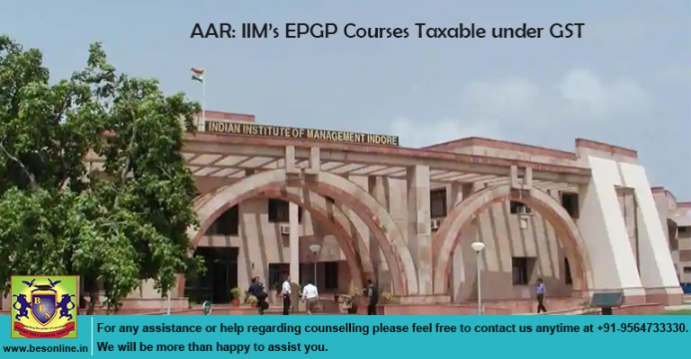 AAR: IIM's EPGP Courses Taxable under GST