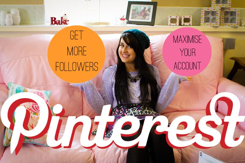 Get More Pinterest Followers Maximise Your Account 2