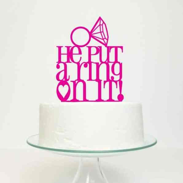 He-Put-A-Ring-On-It-Cake-Topper
