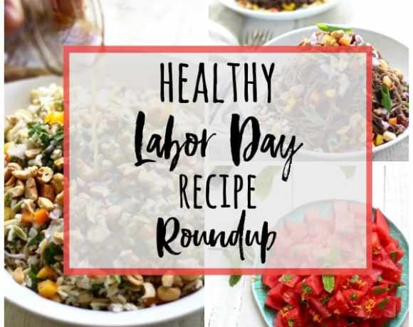 2015 HEALTHY LABOR DAY RECIPE ROUNDUP