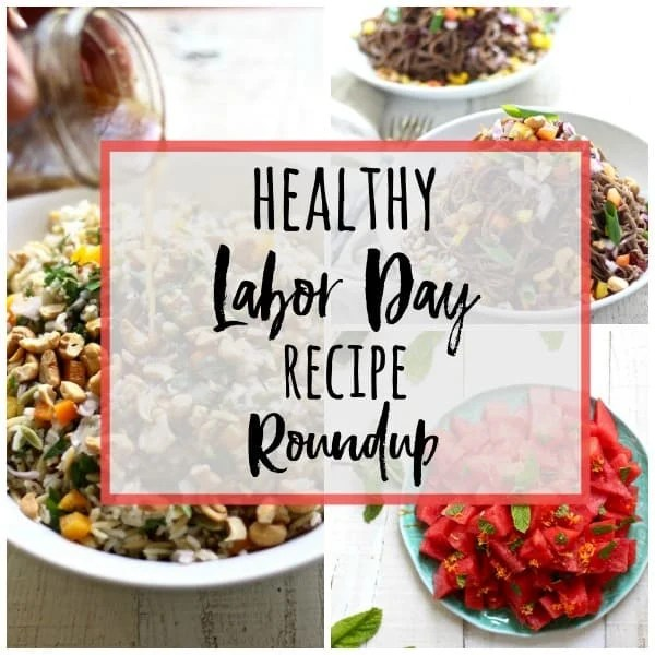 healthy labor day recipe roundup