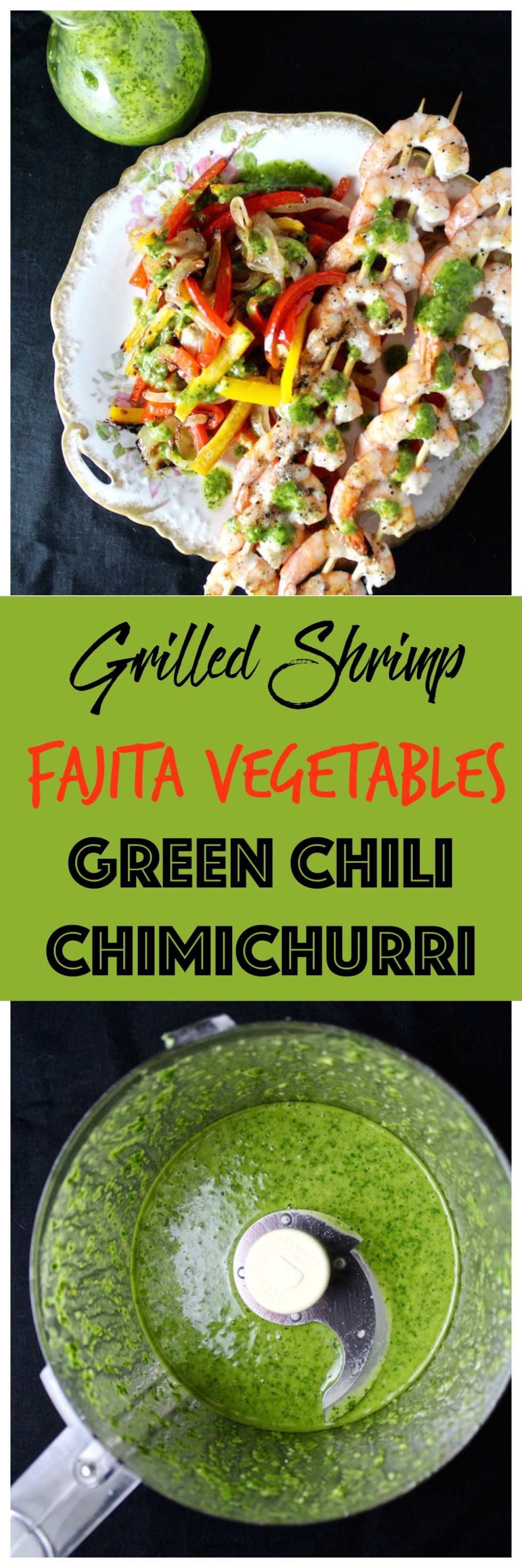 grilled shrimp fajita vegetables chimichurri pinterest
