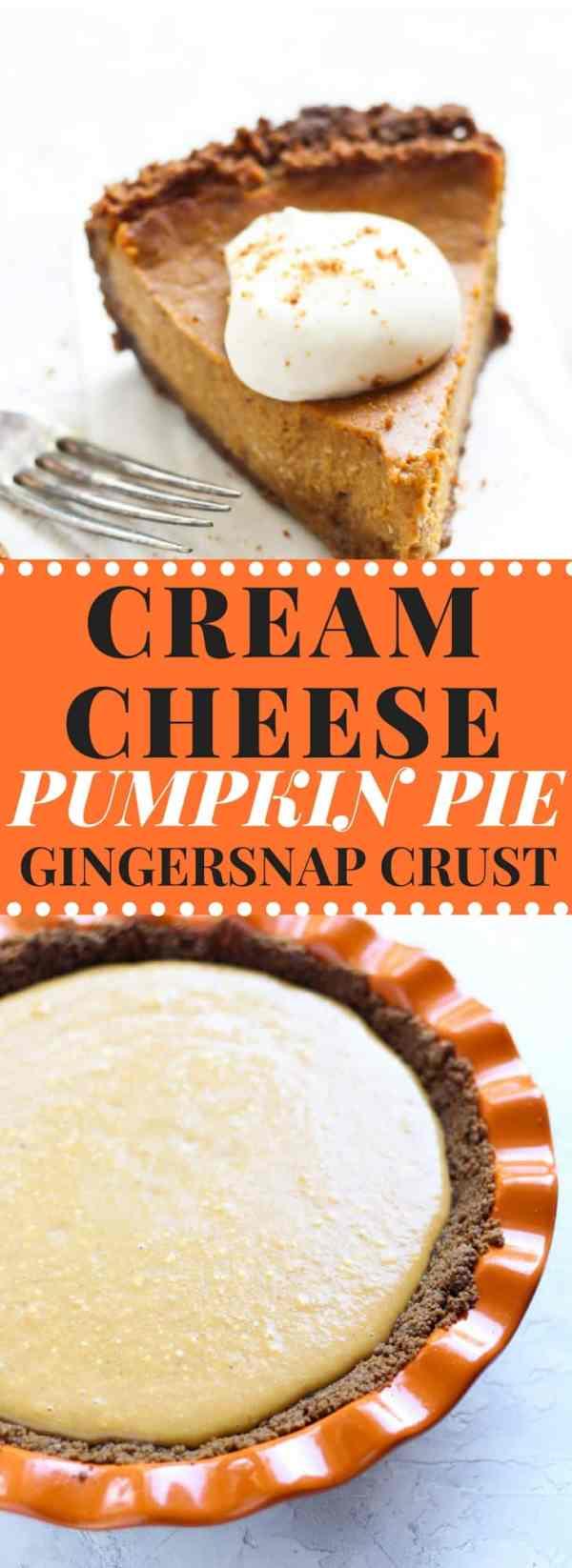 CREAM CHEESE PUMPKIN PIE & GINGERSNAP CRUST - Bessie Bakes