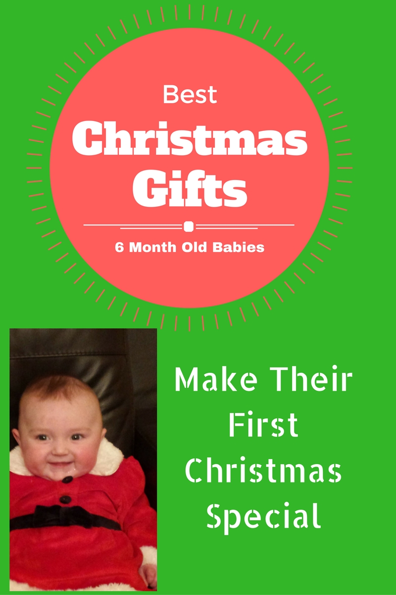 Gifts for a 6 Month Old Baby - TOP PICKS 2017 - BEST ONLINE TOY SHOP