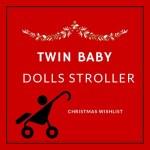 twin baby dolls stroller