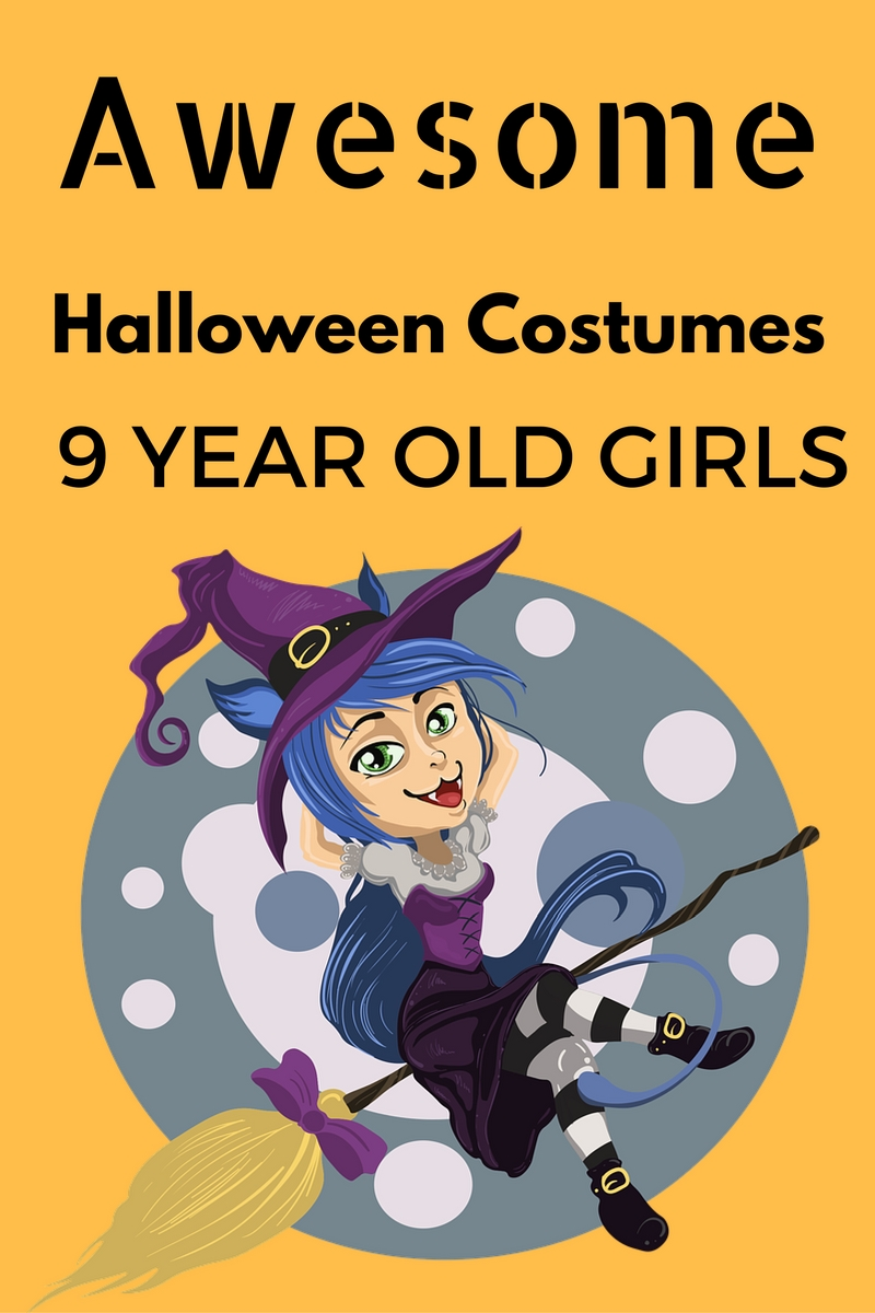 AWESOME Halloween COSTUMES For A 9 Year Old Girl 2018