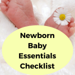 The Only Newborn Baby Essentials Checklist You Will Ever Need!
