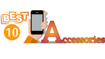 Best 10 Mobile Accessories