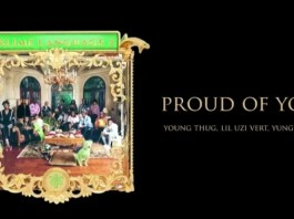 Young Thug - Proud Of You - Ft. Lil Uzi Vert & Yung Kayo