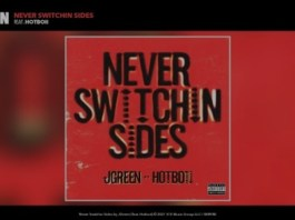 J Green - Never Switchin Sides Ft. Hotboii Mp3 Download