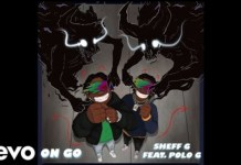 Sheff G - On Go Ft. Polo G Mp3 Download