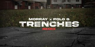 Morray - Trenches (Remix) Ft. Polo G Mp3 Download