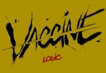 Logic - Vaccine Mp3 Download
