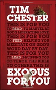 Tim Chester Exodus commentary