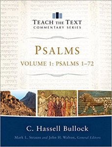Hassell Bullock Psalms commentary