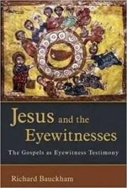Bauckham Jesus Eyewitnesses