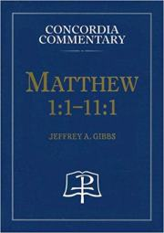 Jeffrey Gibbs Matthew Commentary