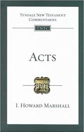 Acts commentary by I. Howard Marshall