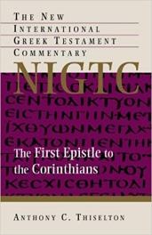 First Corinhtians commentary by Anthony Thiselton
