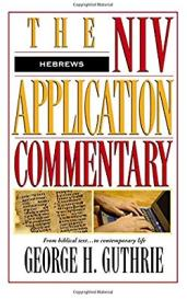 Hebrews commentary by George Guthrie