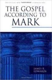 Mark commentary by James R. Edwards