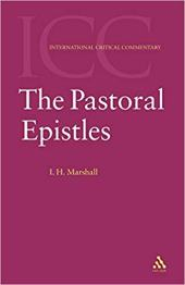 Pastoral Epistles by I. Howard Marshall