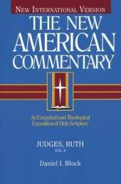 Judges, Ruth Commentary by Daniel Block