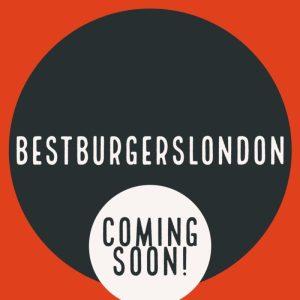 bestburgerslondon.co.uk Coming Soon!