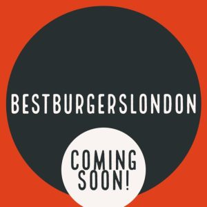 bestburgerslondon.co.uk Coming Soon!