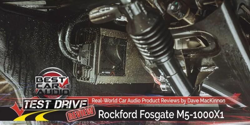 Test Drive Review: Rockford Fosgate M5-1000X1 Element Ready Amplifier
