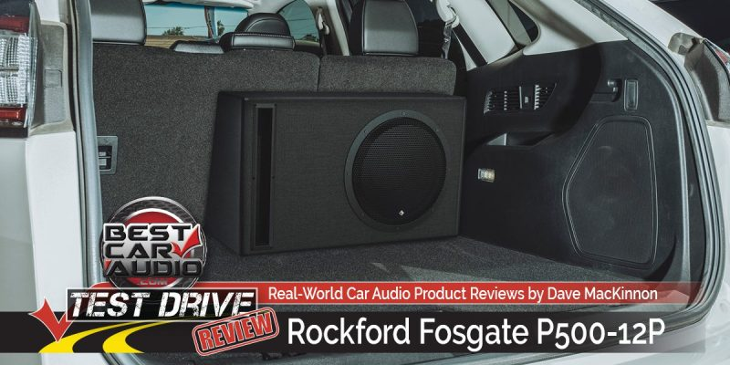 Test Drive Review: Rockford Fosgate P500-12P Powered Subwoofer