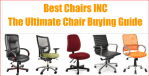 Best Chairs 2018: Reviews, Buyers Guide & Tips by Best Chairs INC
