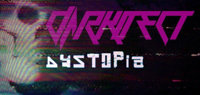 Darkitect – (Structure 16) Dystopia