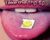 Take The Trip EP – Peyote Buttons [SPUN]