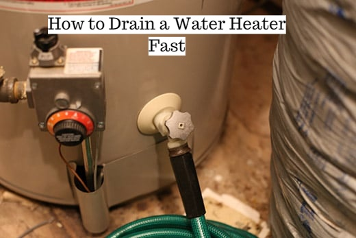 How to Drain a Water Heater Fast