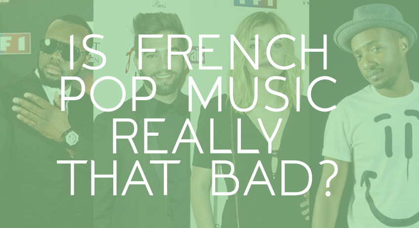 Is Frech pop music really that bad?