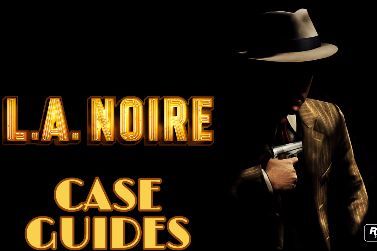 L.A. Noire Case Guides