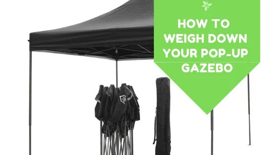 How To  Weigh Down Your Pop-Up Gazebo