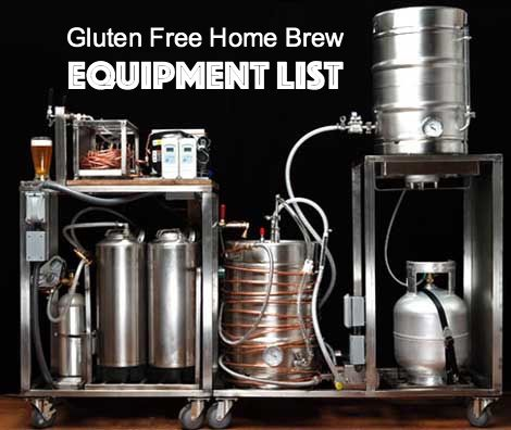 gluten free home brewing equipment list