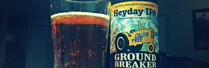 Best Gluten Free Beer Reviews: Ground Breaker Brewing Heyday IPA