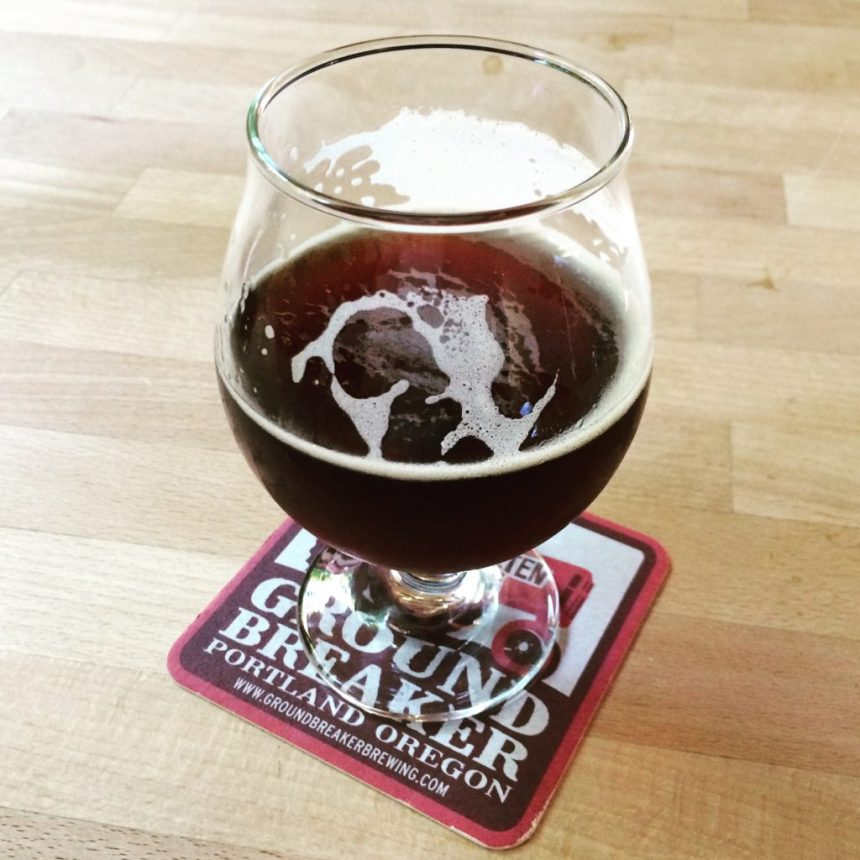 Taproom Experience: Ground Breaker Brewing Vanilla Dark Ale