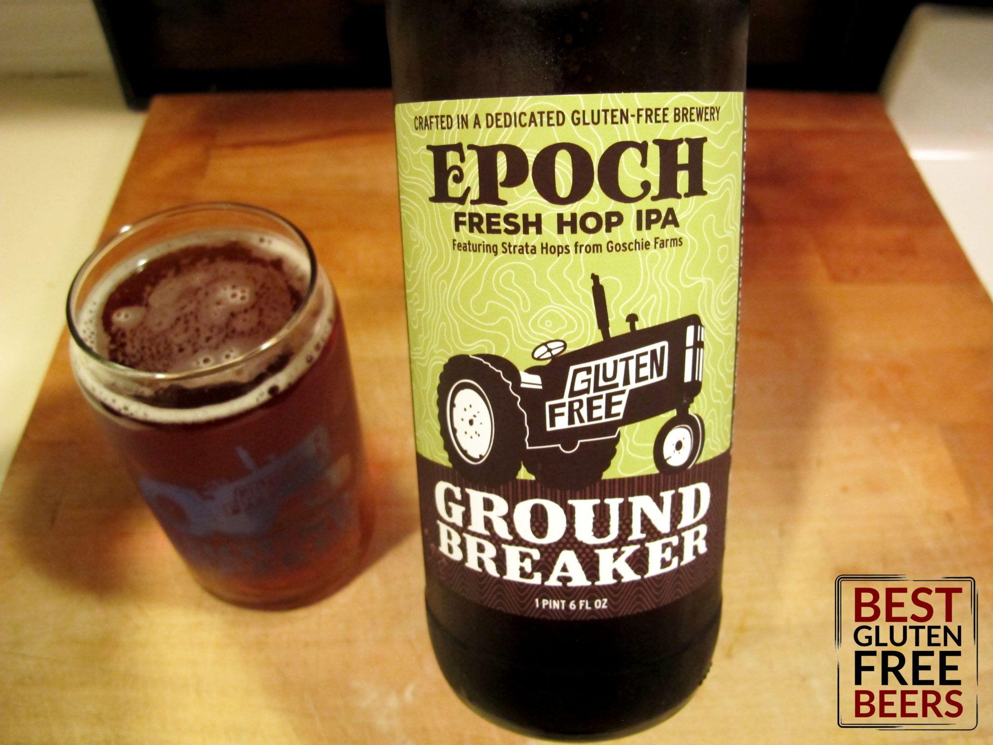Epoch IPA - Ground Breaker Epoch Fresh Hop IPA Gluten Free Beer Review